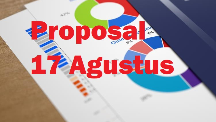 Contoh Proposal 17 Agustus hari kemerdekaan RI