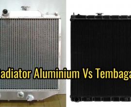 Perbandingan Radiator Aluminium dan Tembaga