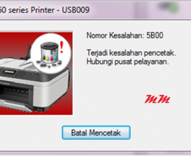 Cara Mengatasi Error 5B00 Printer Canon